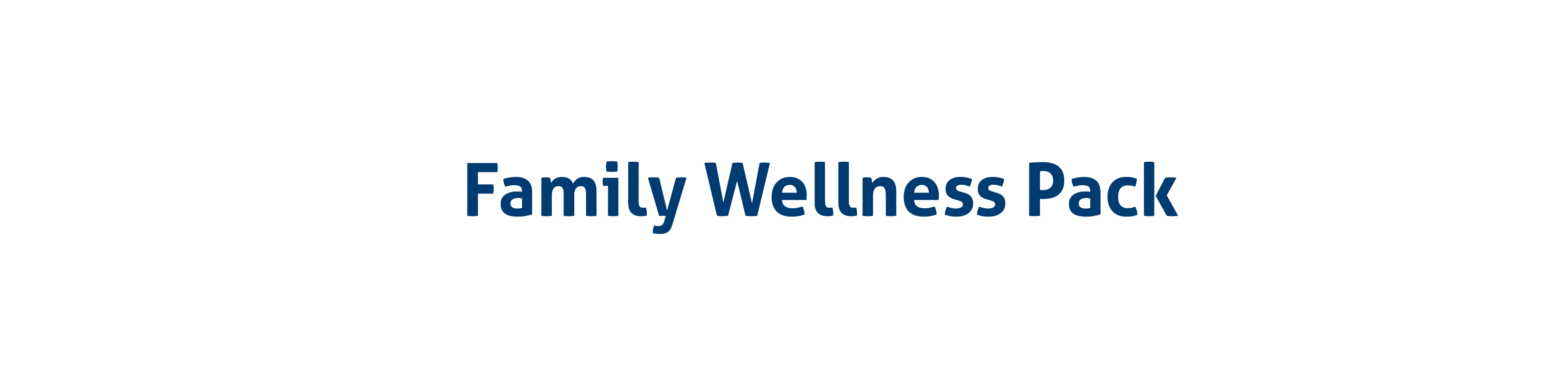 Family Wellness Pack