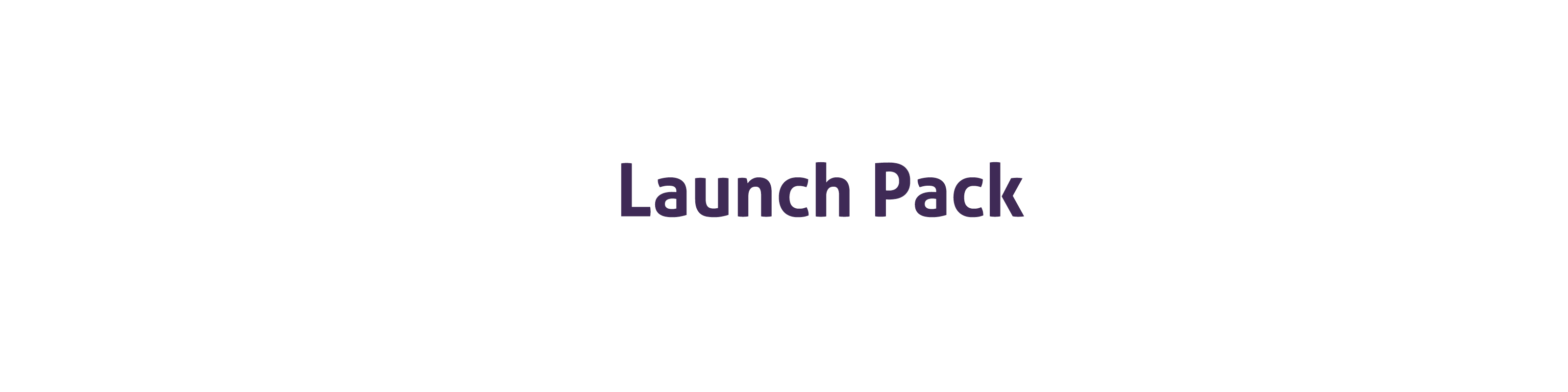 Launch Pack